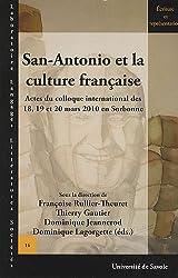 San-Antonio et la culture française : Actes du colloque international des 18, 19 et 20 mars 2010 en Sorbonne