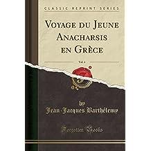 Voyage Du Jeune Anacharsis En Grece, Vol. 4 (Classic Reprint)