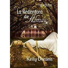 La Redentora de Almas (Spanish Edition)
