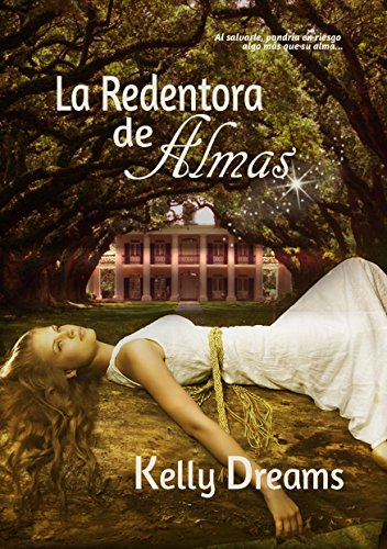La Redentora de Almas por Kelly Dreams