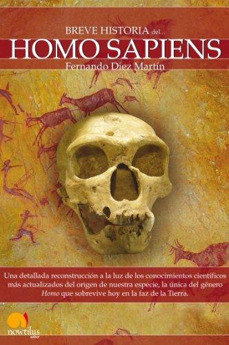 Breve historia del Homo Sapiens por Fernando Diez Martín