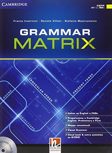 Grammar matrix. No answers keys. Per le Scuole