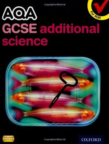 AQA GCSE Additional Science Student Book by Graham Bone (2011-04-07)