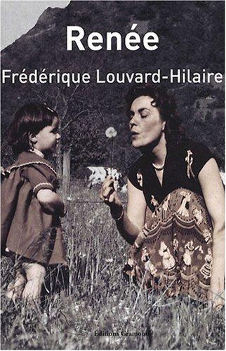 Renée par Frédérique Louvard-Hilaire