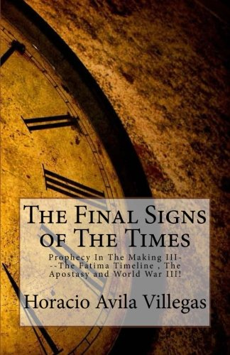 Final Signs of The End Time: Prophecy In The Making III