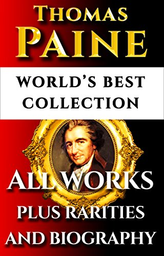 thomas paine is notable as perhaps