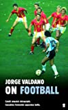 On Football by Jorge Valdano