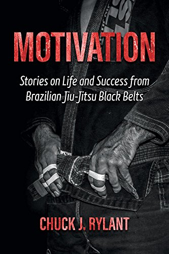 Motivation: Stories on Life and Success from Brazilian Jiu-Jitsu Black Belts (English Edition) -