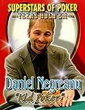 Daniel Kid Poker Negreanu (Superstars of Poker: Texas Hold'em) by Mitch Roycroft (2007-09-01)