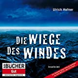 Die Wiege des Windes - Prämierte MP3-Sonderedition (11:06 Stunden, ungekürzte Lesung)