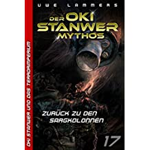Zurück zu den Sargkolonnen (Oki Stanwer und das Terrorimperium 17)