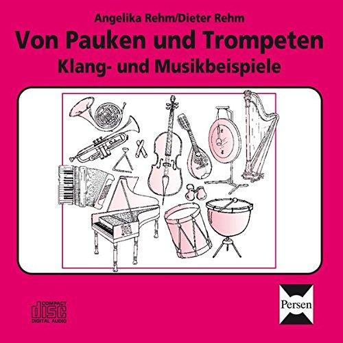 Von Pauken und Trompeten - CD: Klang- und Musikbeispiele (3. bis 6. Klasse)