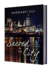Sacred in the City: Seeing the Spiritual in the Everyday
