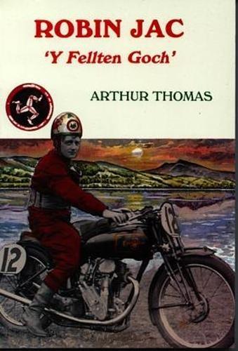 Robin Jac - 'Y Fellten Goch' por Arthur Thomas