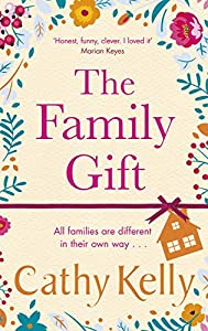 The Family Gift: Treat yourself to the heartwarming, hilarious read from the Sunday Times bestselling author