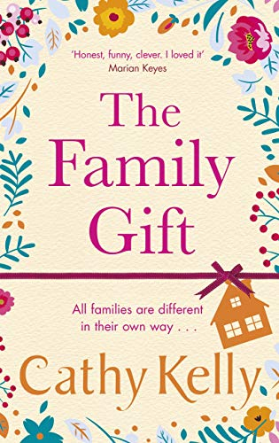 The Family Gift: Treat yourself to the heartwarming, hilarious read from the Sunday Times bestselling author (English Edition)