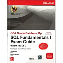 OCA Oracle Database 11g SQL Fundamentals I Exam Guide: Exam 1Z0-051 - Oracle Press [Paperback]