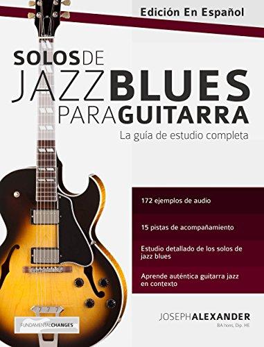 Solos de jazz blues para guitarra de [Alexander, Joseph]