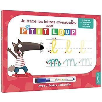 Je trace les lettres minuscules avec P'tit Loup