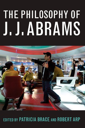 the-philosophy-of-jj-abrams-the-philosophy-of-popular-culture