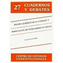 Regimen juridico de entrada y permanencia de extranjeros en España