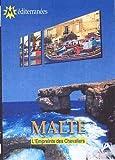 Malte : l'empreinte des chevaliers