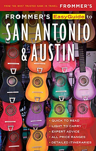 Frommers EasyGuide to San Antonio and Austin (EasyGuides) (English Edition)