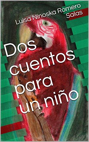 Dos cuentos para un niño por Luisa Ninoska Romero Salas