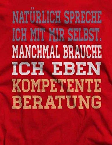 Natuerlich Spreche Ich Mit Mir Selbst T-Shirt S-XXL 12 Colori / Colours Rosso