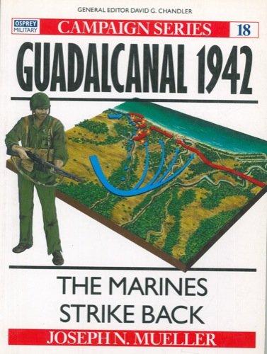 Guadalcanal 1942: The marines strike back