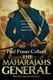 The Maharajah's General (Jack Lark Book 2) by Paul Fraser Collard