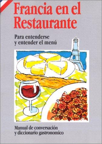Francia en el restaurante (en espagnol) par Marilyne Piauton