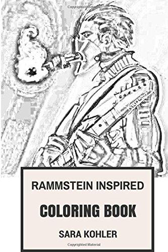 Rammstein Inspired Coloring Book: German Industrial Metal Pioneers and Neue Deutsche Harte Legends  Inspired Adult Coloring Book (Rammstein books) por Sara Kohler