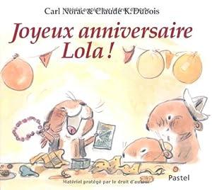 """Afficher """"Joyeux anniversaire Lola !"""""""