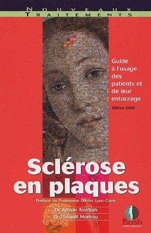 sclrose-en-plaques-guide--l-39-usage-des-patients-et-de-leur-entourage