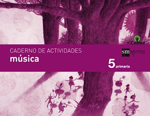 Caderno música. 5 Primaria. Celme - 9788498544176
