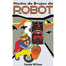 Noche de Brujas de Robots (Amigos Robots nº 6)