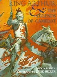 King Arthur & the Legends of Camelot