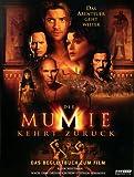 Die Mumie kehrt zurück - Das Begleitbuch zum Film - John Whitman