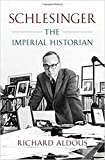 Schlesinger – The Imperial Historian