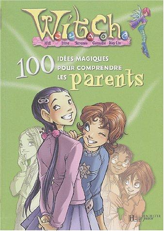 Witch: 100 idées parents