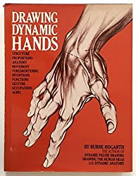 Drawing Dynamic Hands by Burne Hogarth (1977-03-02)