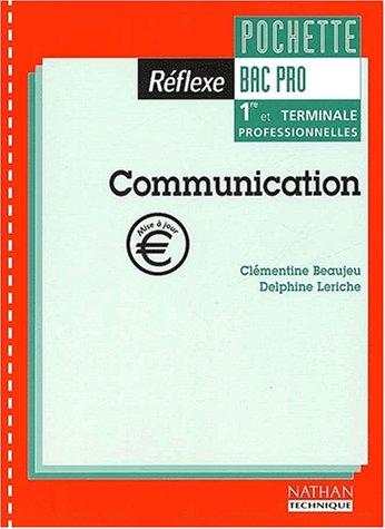 Communication, Bac pro. Livre de l'élève