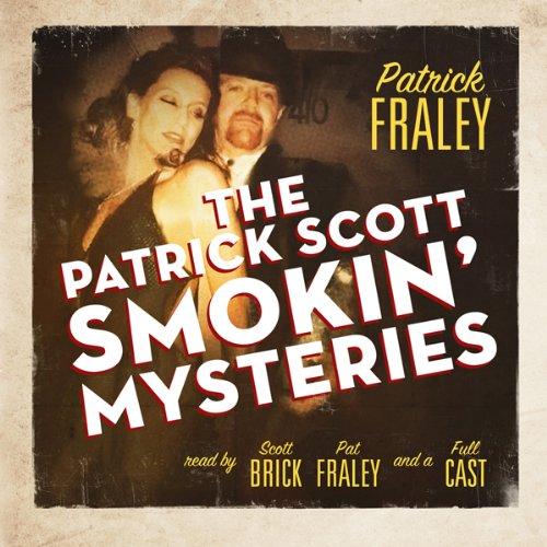 The Patrick Scott Smokin' Mysteries  Audiolibri