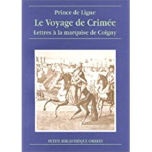 Le Voyage de Crimée : Lettres à la marquise de Coigny