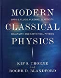 Modern Classical Physics – Optics, Fluids, Plasmas, Elasticity, Relativity, and Statistical Physics