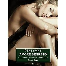Veneziane Amore segreto: Vol. 2