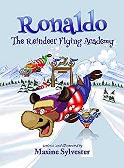 Ronaldo: The Reindeer Flying Academy by [Sylvester, Maxine]
