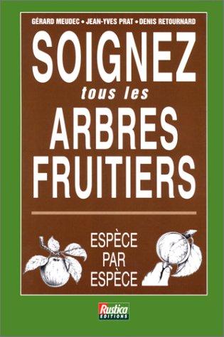 Soignez tous les arbres fruitiers