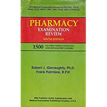 Pharmacy Examination Review (1500 Multiple Choice Questions and Explanatory Answers)